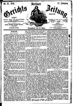 Berliner Gerichts-Zeitung vom 15.03.1879