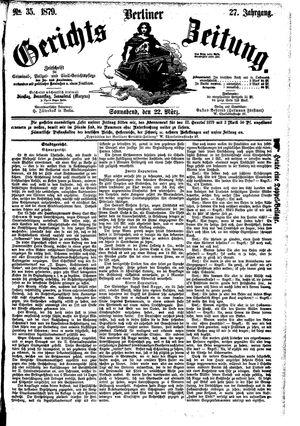 Berliner Gerichts-Zeitung vom 22.03.1879