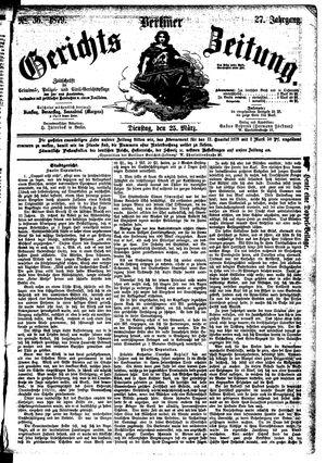 Berliner Gerichts-Zeitung vom 25.03.1879