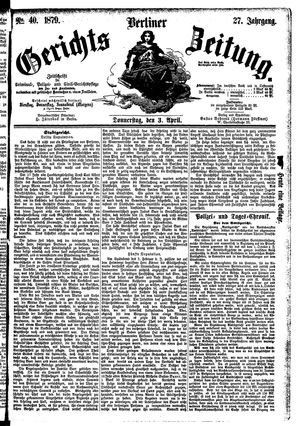Berliner Gerichts-Zeitung vom 03.04.1879