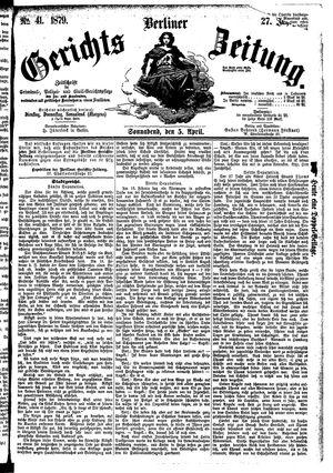 Berliner Gerichts-Zeitung vom 05.04.1879