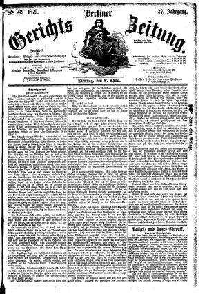 Berliner Gerichts-Zeitung vom 08.04.1879