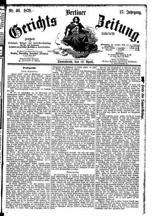 Berliner Gerichts-Zeitung on Apr 19, 1879