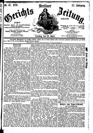 Berliner Gerichts-Zeitung vom 22.04.1879