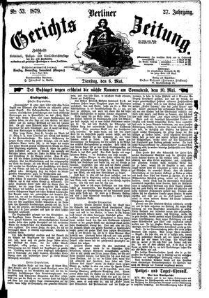 Berliner Gerichts-Zeitung vom 06.05.1879