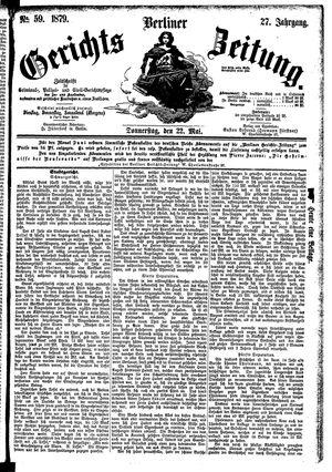 Berliner Gerichts-Zeitung vom 22.05.1879