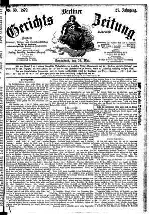 Berliner Gerichts-Zeitung vom 24.05.1879