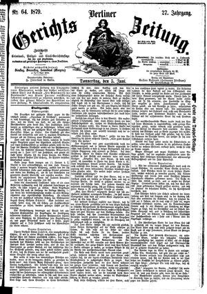 Berliner Gerichts-Zeitung vom 05.06.1879