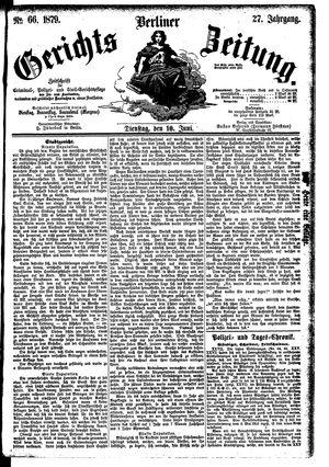 Berliner Gerichts-Zeitung vom 10.06.1879