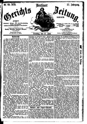 Berliner Gerichts-Zeitung vom 17.06.1879