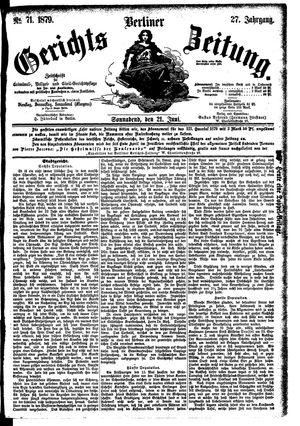 Berliner Gerichts-Zeitung on Jun 21, 1879