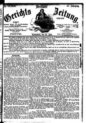 Berliner Gerichts-Zeitung vom 28.06.1879