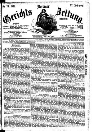 Berliner Gerichts-Zeitung vom 10.07.1879