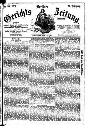 Berliner Gerichts-Zeitung vom 12.07.1879