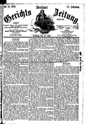 Berliner Gerichts-Zeitung on Jul 15, 1879