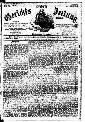 Berliner Gerichts-Zeitung vom 26.08.1879