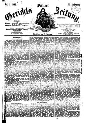 Berliner Gerichts-Zeitung vom 03.01.1882