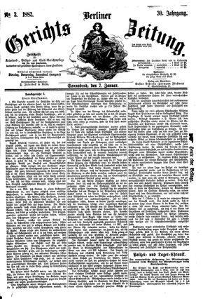 Berliner Gerichts-Zeitung on Jan 7, 1882