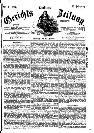 Berliner Gerichts-Zeitung vom 10.01.1882