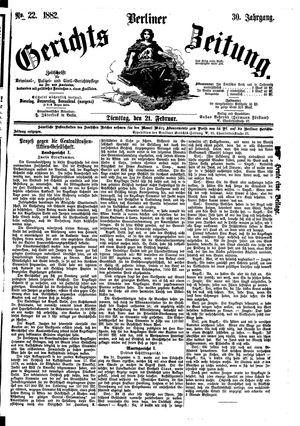 Berliner Gerichts-Zeitung vom 21.02.1882