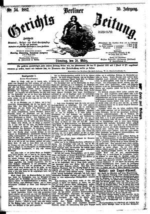 Berliner Gerichts-Zeitung on Mar 21, 1882