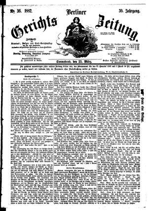 Berliner Gerichts-Zeitung vom 25.03.1882