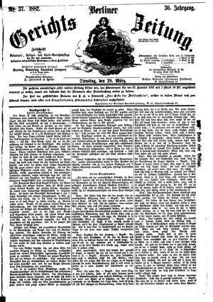 Berliner Gerichts-Zeitung vom 28.03.1882