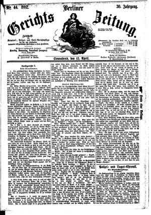 Berliner Gerichts-Zeitung vom 15.04.1882
