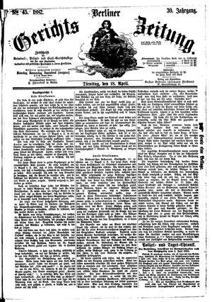 Berliner Gerichts-Zeitung vom 18.04.1882