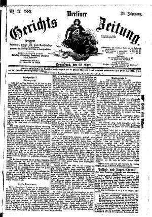 Berliner Gerichts-Zeitung vom 22.04.1882