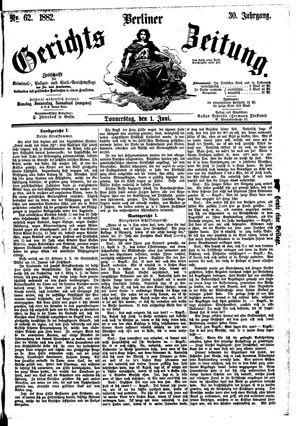 Berliner Gerichts-Zeitung vom 01.06.1882