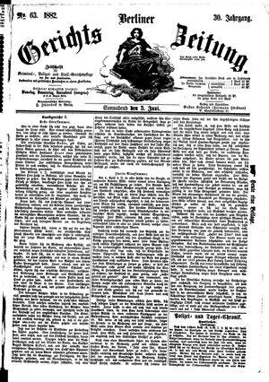 Berliner Gerichts-Zeitung vom 03.06.1882