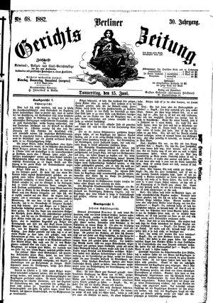Berliner Gerichts-Zeitung vom 15.06.1882
