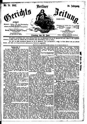 Berliner Gerichts-Zeitung vom 20.06.1882
