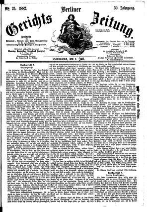 Berliner Gerichts-Zeitung vom 01.07.1882