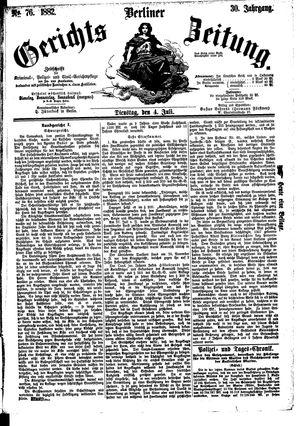 Berliner Gerichts-Zeitung vom 04.07.1882