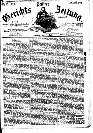 Berliner Gerichts-Zeitung vom 18.07.1882