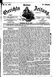 Berliner Gerichts-Zeitung (22.07.1882)