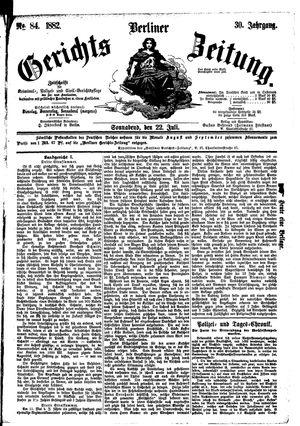 Berliner Gerichts-Zeitung vom 22.07.1882