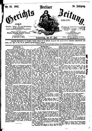 Berliner Gerichts-Zeitung vom 27.07.1882