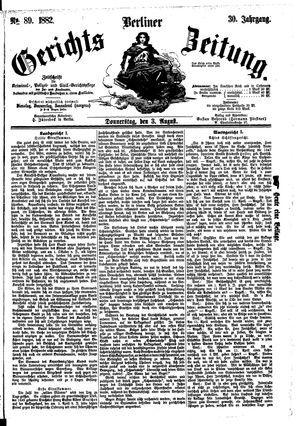 Berliner Gerichts-Zeitung on Aug 3, 1882