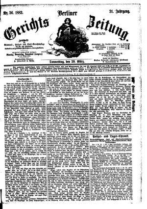 Berliner Gerichts-Zeitung vom 29.03.1883