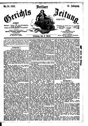 Berliner Gerichts-Zeitung on Apr 3, 1883
