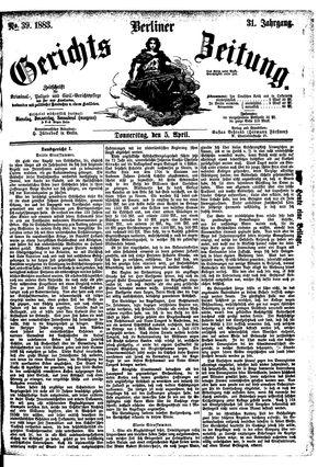 Berliner Gerichts-Zeitung vom 05.04.1883