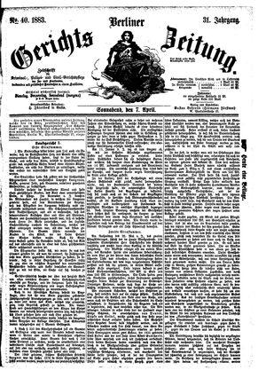 Berliner Gerichts-Zeitung vom 07.04.1883