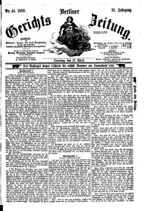 Berliner Gerichts-Zeitung vom 17.04.1883