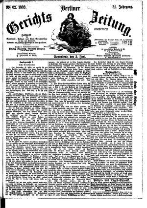 Berliner Gerichts-Zeitung vom 02.06.1883