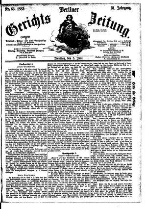 Berliner Gerichts-Zeitung vom 05.06.1883