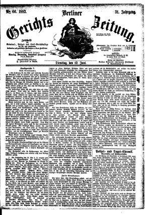 Berliner Gerichts-Zeitung vom 12.06.1883
