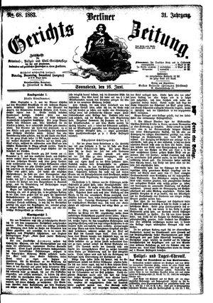 Berliner Gerichts-Zeitung vom 16.06.1883